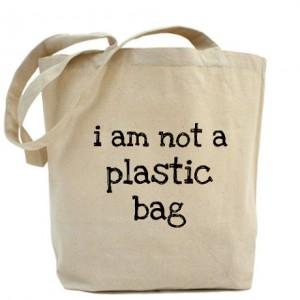 i_am_not_a_plastic_bag_tote_bag